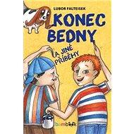 Konec Bedny a jiné příběhy - Kniha