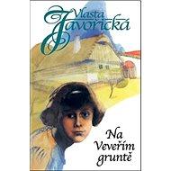 Na Veveřím gruntě - Kniha