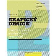 Grafický design: Základní pravidla a způsoby jejich porušování - Kniha