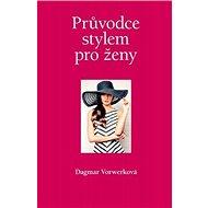 Kniha Průvodce stylem pro ženy - Kniha