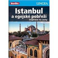 Istanbul a egejské pobřeží: Inspirace na cesty - Kniha