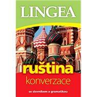 Ruština konverzace: se slovníkem a gramatikou - Kniha
