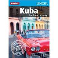 Kuba: Inspirace na cesty - Kniha