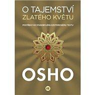 O tajemství zlatého květu: Postřehy ke starobylému ezoterickému textu - Kniha