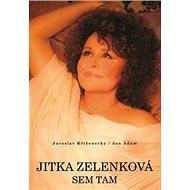 Jitka Zelenková Sem tam