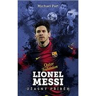 Lionel Messi úžasný příběh - Kniha