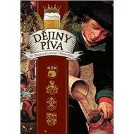Dějiny piva: Od zrození po konec středověku - Kniha