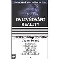 Jablka padají do nebe: Ovlivňování reality V. - Kniha