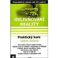 Praktický kurz: Ovlivňování reality VIII. - Kniha