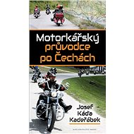 Motorkářský průvodce po Čechách - Kniha