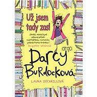 Darcy Burdocková Už jsem tady zas - Kniha
