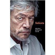 Kukura: jeho život jak ho prožil Čičvák - Kniha