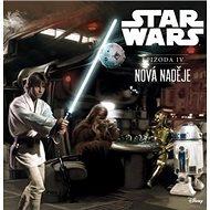 STAR WARS Nová naděje: Epizoda IV - Kniha