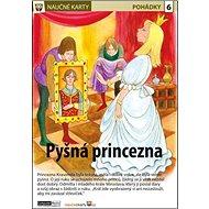 Naučné karty Pyšná princezna - Kniha