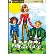 Naučné karty Dlouhý, široký a bystrozraký - Kniha