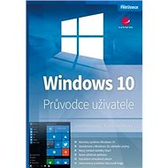 Windows 10: Průvodce uživatele - Kniha