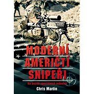 Moderní američtí snipeři: Na bojišti speciálních jednotek