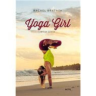 Yoga Girl: Moja cesta