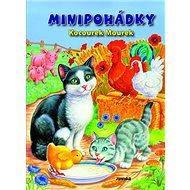 Minipohádky Kocourek Mourek - Kniha