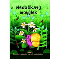 Nedočkavý motýlek: Říkanky a hádanky pro nejmenší dětičky - Kniha