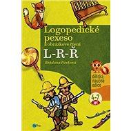 Logopedické pexeso L-R-Ř: a obrázkové čtení 4-7 let - Kniha