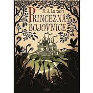 Princezna Bojovnice - Kniha