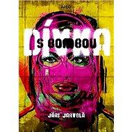 Dívka s bombou - Kniha