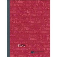 Bible: Český ekumenický překlad včetně deuterokanonických knih - Kniha