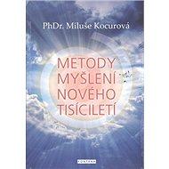 Metody myšlení nového tisíciletí - Kniha