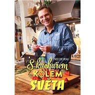 S kuchařem kolem světa - Kniha