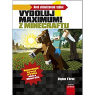 Vydoluj maximum! Z Minecraftu: Nové aktualizované vydání - Kniha