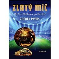 Zlatý míč: Od Sira Matthewse po Ronalda - Kniha