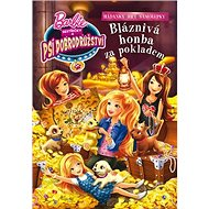 Barbie Sestřičky a psí dobrodružství Bláznivá honba za pokladem: Hádanky, hry, samolepky - Kniha