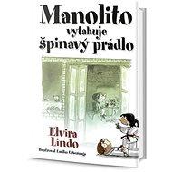 Manolito vytahuje špinavý prádlo - Kniha