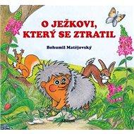 O ježkovi, který se ztratil - Kniha
