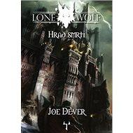 Lone Wolf Hrad smrti: Kniha 7 - Kniha