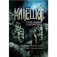 Marellion: Čtyři příběhy z Asterionu - Kniha
