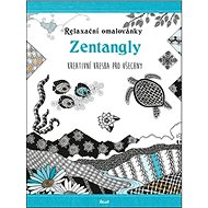 Relaxační omalovánky Zentangly: Kreativní kresba pro všechny - Kniha