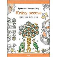 Relaxační omalovánky Krásy secese: Dekorativní umění barev