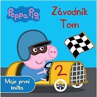 Peppa Pig Závodník Tom: Moje první knížka - Kniha