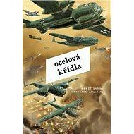Ocelová křídla - Kniha