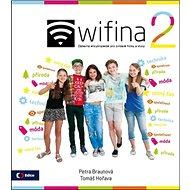 Wifina 2: Zábavná encyklopedie pro zvídavé holky a kluky - Kniha