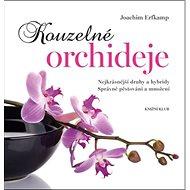 Kouzelné orchideje - Kniha