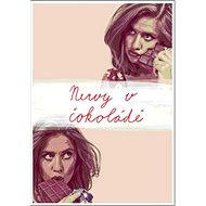 Nervy v čokoládě - Kniha