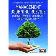 Management osobního rozvoje: Duševní hygiena, sebeřízení, efektivní životní styl - Kniha