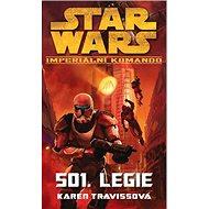STAR WARS Imperiální komando 501. Legie