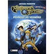 Hvězdní rytíři Pevnost ve vesmíru - Kniha