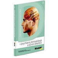 Diferenciální diagnostika v psychiatrii, dermatologii a očním lékařství: 8 - Kniha