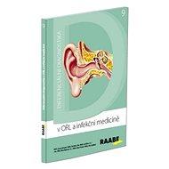 Diferenciální diagnostika v ORL a infekční medicíně: 9 - Kniha
