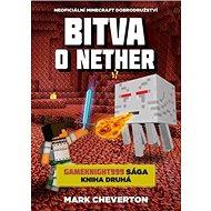 Bitva o Nether: Neoficiální Minecraft dobrodružství - Kniha